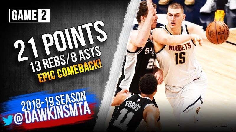 Nikola Jokic Full Highlights 2019 WCR1 Game 2 Spurs vs Nuggets 21 13 8 Asts FreeDawkins