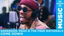Anderson .Paak The Free Nationals - Come Down [Live @ SiriusXM]