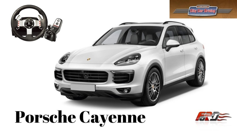 City Car Driving Porsche Cayenne - обзор, тест-драйв Logitech G27