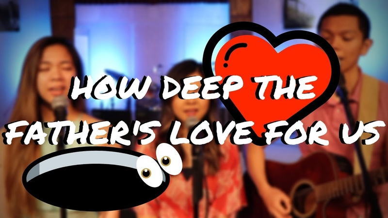 How Deep the Father's Love For Us Easter Cover by Chelsie Andrea and PJ