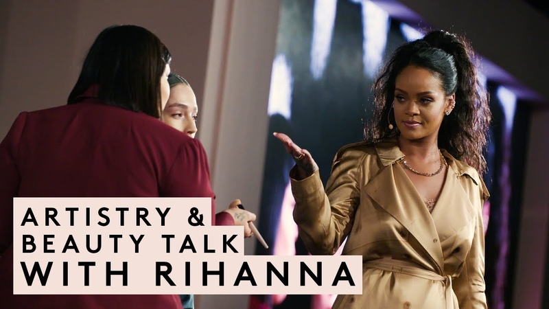 ARTISTRY BEAUTY TALK WITH RIHANNA | FENTY BEAUTY