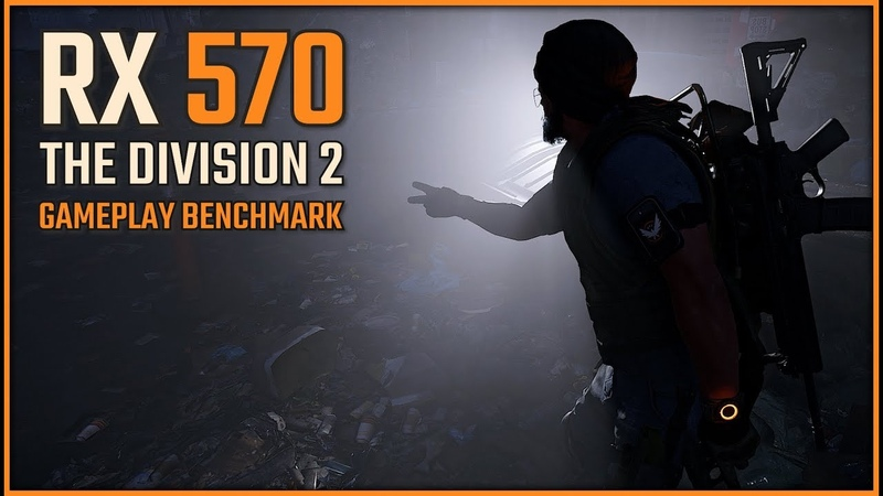 The Division 2 RX 570 Is it enough