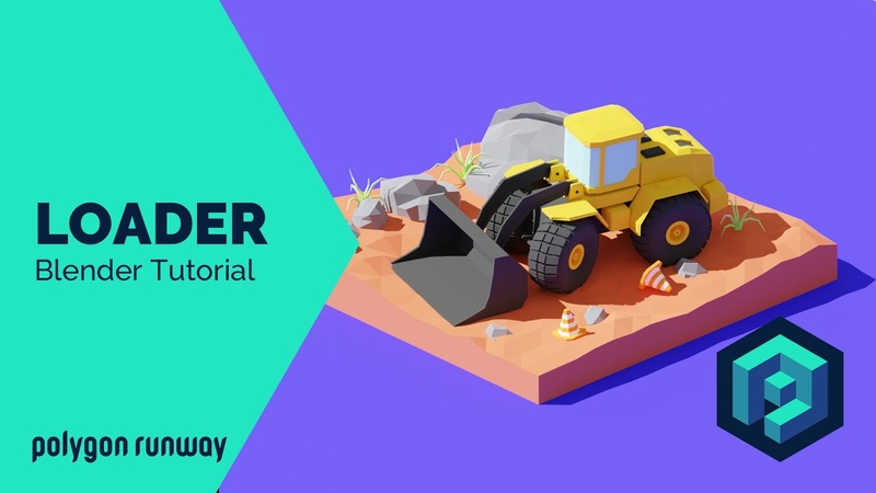 Construction Loader Vehicle - Blender 2.8 Low Poly Isometric Modeling Tutorial