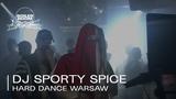Dj Sporty Spice Boiler Room x Wixapol Hard Dance Warsaw