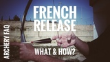 Archery FAQ French Release - what and how