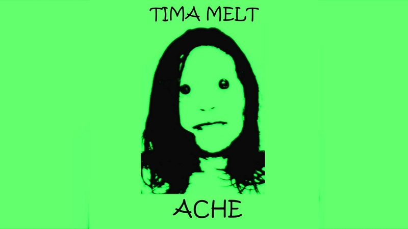 Tima Melt-Ache (Full Album 2011) Exclusive Electronic Music