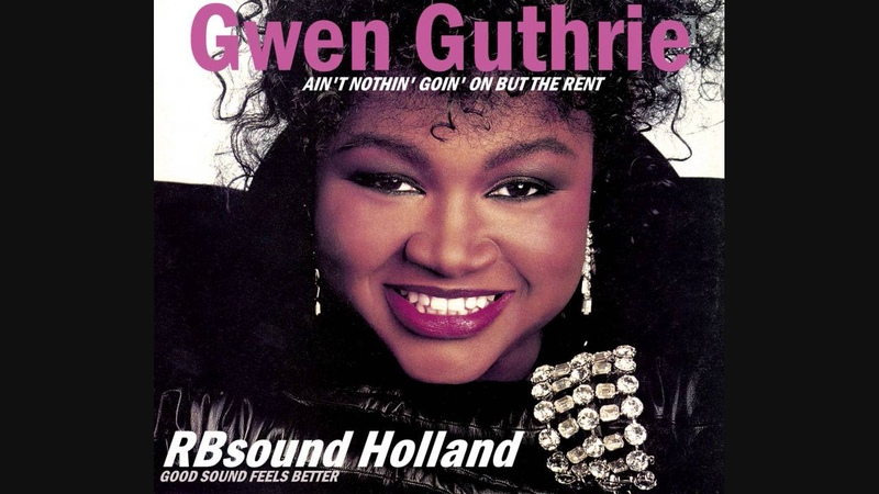 Gwen Guthrie - Aint Nothin Goin On But The Rent (12inch) HQ