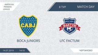 AFL19. America. Primera. Day 8. Boca Juniors - LFC Factum.