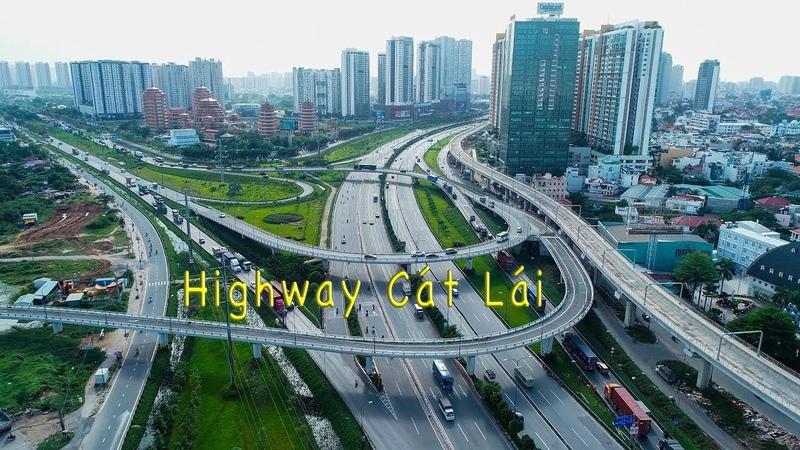 Cầu Vượt Cát Lái - Highway hiện đại tại TP. Hồ Chí Minh nhìn từ trên cao [ Ho Chi Minh City ]