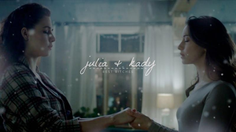 Julia kady   best bitches