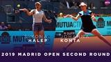 Simona Halep vs. Johanna Konta 2019 Madrid Open Second Round WTA Highlights