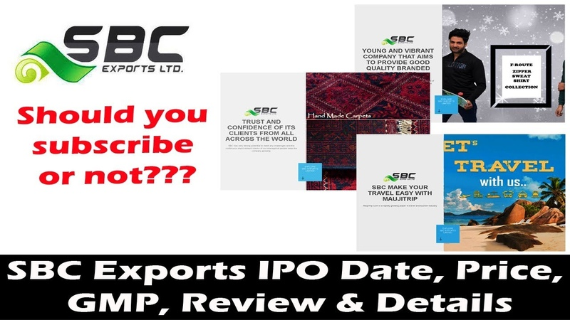 SBC Exports IPO Date, Price, GMP, Review Details