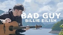 Billie Eilish - bad guy - Fingerstyle Guitar Cover