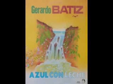 Gerardo Bátiz - Azul Con Leche