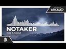 Notaker - The Storm Monstercat Release