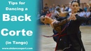 The Corte Check Tips for Dancing a Back Corte in Tango