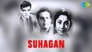 Suhagan Hindi 1964 Full Hindi Movie Guru Mala Feroz Nazir Leela J Om Prakash David
