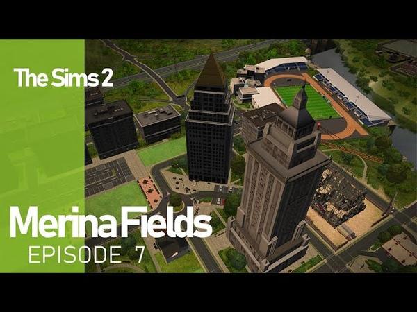The Sims 2 Merina Fields - Ep. 7 - City Center 2