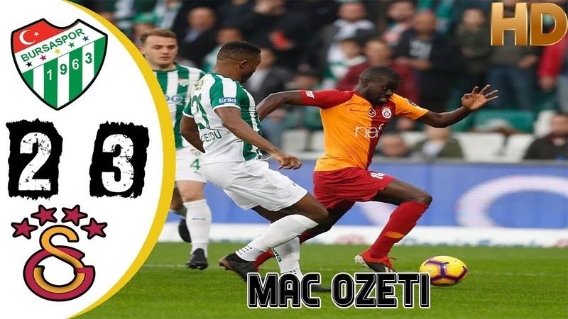Bursaspor 2-3 Galatasaray -Maç Özeti- 17032019