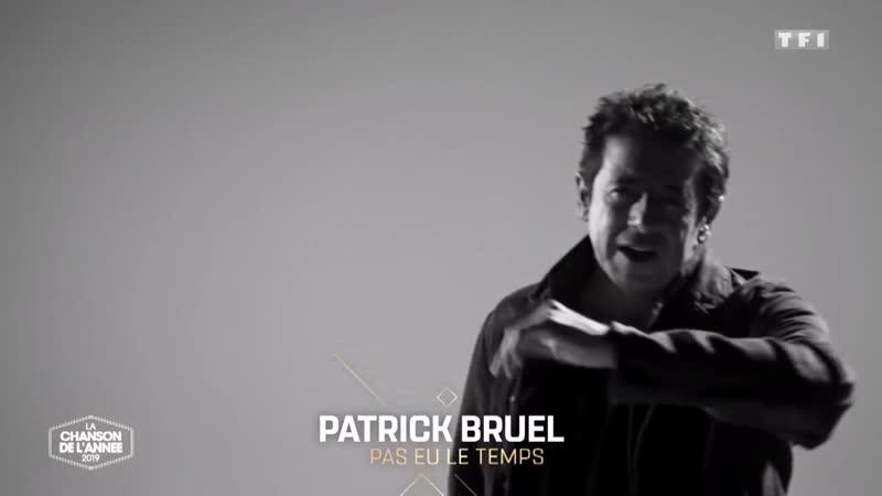 Patrick Bruel_Pas eu le temps_La chanson de lannee 2019_TF1_15.06.2019