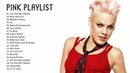 Pink Greatest Hits Full Album The Best of Pink Pink Love Songs Ever HQ