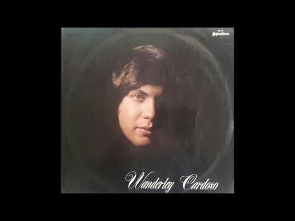 WANDERLEY CARDOSO - LP Completo 1969