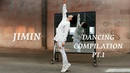 JIMIN(지민)-Dancing Compilation Pt. 1