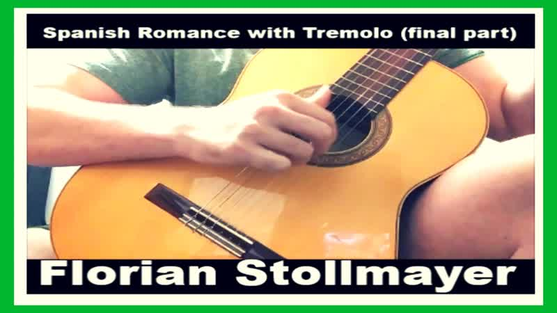 Spanish Romance anonynous with Tremolo (final part)