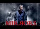 Зеркала Mirrors 2008 HD 1080p