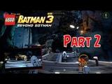 Batman di Kendalikan Oleh Kapal Asing - Lego Batman 3 Beyond Gotham