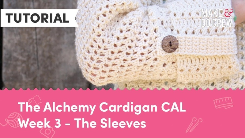 Alchemy Cardigan Crochet Along Part 3 - How to Crochet a Modern Sweater