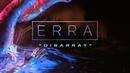 ERRA Disarray Official Music Video