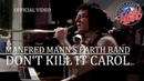 Manfred Mann's Earth Band - Don't Kill It Carol Rockpop, 19.05.1979 OFFICIAL