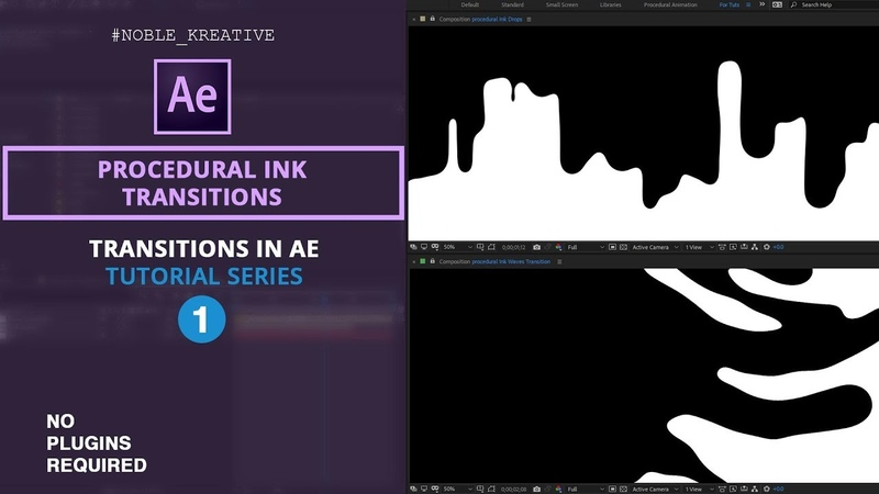 Create a Procedural Ink Transitions in After Effects | No Plugin Required