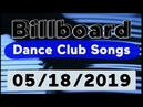 Billboard Top 50 Dance Club Songs (May 18, 2019)