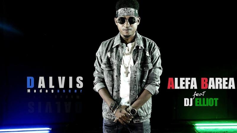 Dalvis - Alefa Barea ft DJ Elliot (by Sylvanno R)