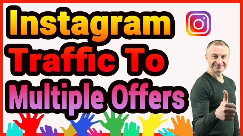 How To Get Instagram Traffic To Multiple Offers