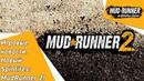 Spintires игровые новости Новый Spintires MudRunner 2
