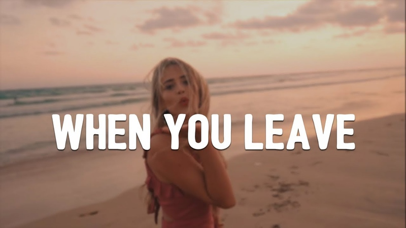 Nikki Vianna - When You Leave (ft. Matoma) (Lyrics)