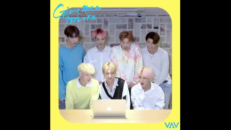 VAV <Give Me More> members reaction