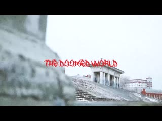 """«THE DOOMED WORLD"""" COLLECTION"""