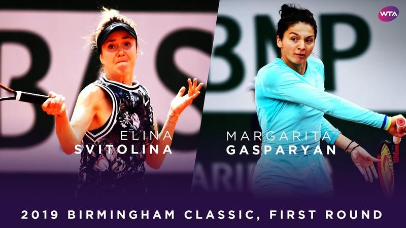 Elina Svitolina vs. Margarita Gasparyan | 2019 Birmingham Classic First Round | WTA Highlights