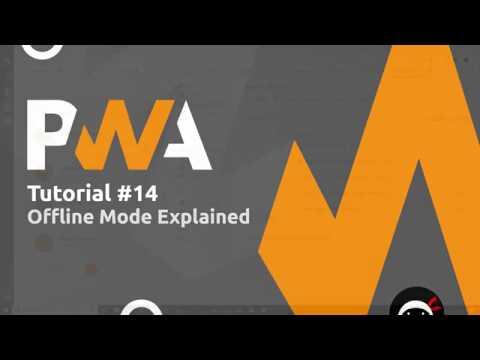 PWA Tutorial for Beginners 14 - Offline Mode Explained