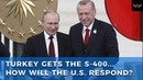 Russian S 400 Missile System Arrives in Turkey as U S Weighs Options