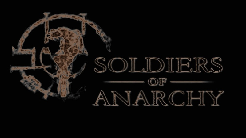 Soldiers of Anarchy [10.2] RUS - Apocalyptically - 2019