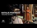 Natalie Portman Teaches Acting | MasterClass | Official Trailer