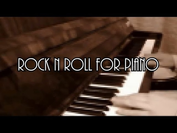 🎵🎵🎵 ROCK-N-ROLL FOR PIANO