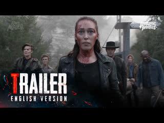 ENG | Трейлер: «Бойтесь Ходячих мертвецов» — 5 сезон / «Fear The Walking Dead» — 5 season, 2019