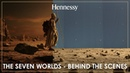 Hennessy X O The Seven Worlds Directed by Ridley Scott Behind The Scenes