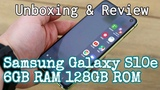 Samsung Galaxy S10e 6GB RAM 128GB ROM 3,100mAh Unboxing &amp Review Features Specifications Test Hands